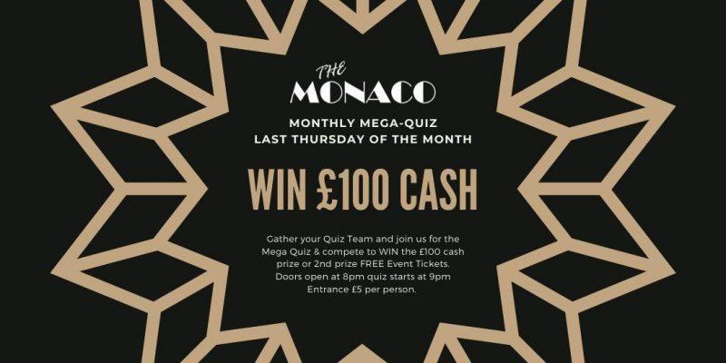 The Monaco Mega Quiz WIN £100 CASH