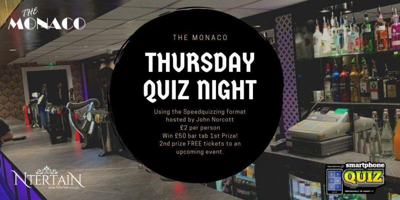 The Monaco Weekly Quiz Night WIN £50 Bar Tab!